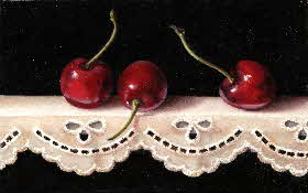 go to ....Still life - 3 cherries on lace